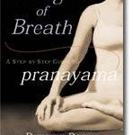 The Yoga of Breath: A step by step guide to Pranayama