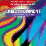 Enlightenment: Experience the Self, Now!